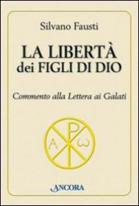 Copertina di 'La libertà dei figli di Dio'
