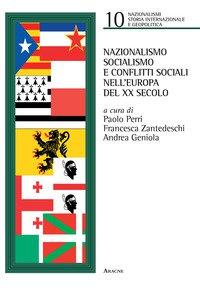 Copertina di 'Nazionalismo, socialismo e conflitti sociali nell'Europa del XX secolo'