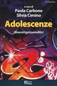 Copertina di 'Adolescenze. Itinerari psicoanalitici'