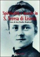 Spiritualit� e morale in S. Teresa di Lisieux - Gentile Elisa