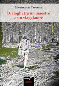 Copertina di 'Dialoghi tra un maestro e un viaggiatore'