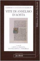 Vite di Anselmo d'Aosta - Eadmero, Giovanni di Salisbury