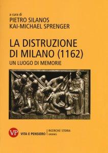 Copertina di 'La Distruzione di Milano (1162)'