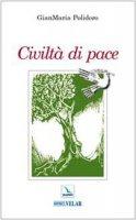 Civiltà di pace - Polidoro Gianmaria