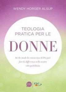Copertina di 'Teologia pratica per le donne'