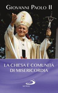 Copertina di 'La Chiesa è comunità di misericordia'