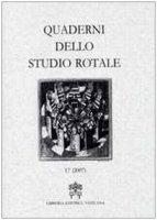 Quaderni dello Studio Rotale - 17 (2007) - Tribunale della Rota Romana