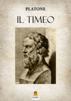 Il Timeo - Platone