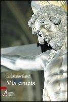 Via Crucis - Pasini Graziano