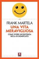 Una vita meravigliosa - Frank Martela