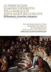 Copertina di 'Le nozze di Cana di Jacopo Tintoretto nella Basilica di Santa Maria della Salute'