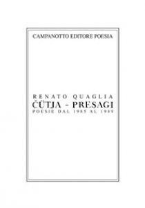 Copertina di 'Cütja-Presagi. Poesie dal 1985 al 1989'