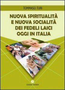 Copertina di 'Nuova spiritualità e nuova socialità dei fedeli laici oggi in Italia.'