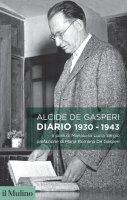 Diario, 1930-1943 - Alcide De Gasperi