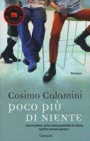 Poco più di niente - Calamini Cosimo