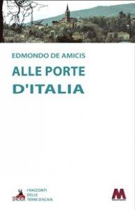 Copertina di 'Alle porte d'Italia'