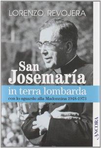 Copertina di 'San Josemaría in terra lombarda con lo sguardo rivolto alla Madonnina 1948-1973'