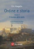 Ordine e storia. Volume II: Mondo della polis. (Il)