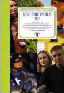 Copertina di 'Scegliere un film 2012'