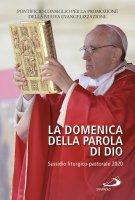 La Domenica della Parola di Dio. Sussidio liturgico-pastorale 2020 - Pontificio Consiglio per la Promozione della Nuova Evangelizzazione