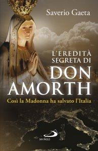 Copertina di 'L' eredità segreta di don Amorth'