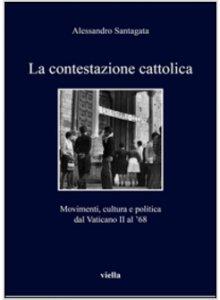 Copertina di 'La contestazione cattolica'