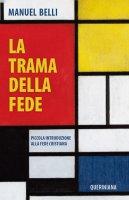 La trama della fede - Manuel Belli