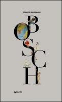 Bosch. Ediz. illustrata - Bussagli Marco