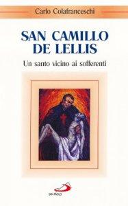 Copertina di 'San Camillo de Lellis. Un santo vicino ai sofferenti'