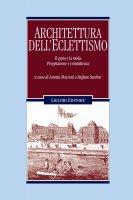Architettura dellEclettismo - Stefano Santini, Loretta Mozzoni