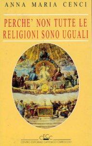 Copertina di 'Perché non tutte le religioni sono uguali'