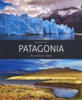 Patagonia. Ai confini del mondo. Ediz. a colori - Facci Valentina