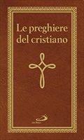 Preghiere del cristiano - Edizione tascabile (rilegato)