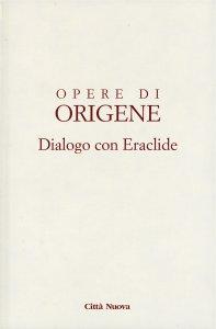 Copertina di 'Dialogo con Eraclide'