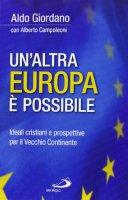 Un' altra Europa è possibile - Aldo Giordano, Alberto Campoleoni