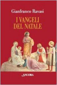 Copertina di 'I Vangeli del Natale'