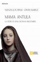 Mama Antula - Nunzia Locatelli , Cintia D. Suarez