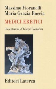 Copertina di 'Medici eretici'
