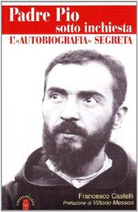 Copertina di 'Padre Pio sotto inchiesta'