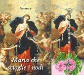 """Libretto rosario """"Novena Madonna che disfa i nodi"""" con coroncina"""