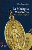 La medaglia miracolosa - Ragozzino Gino