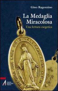 Copertina di 'La medaglia miracolosa'