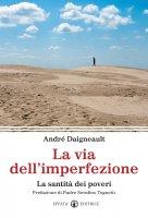 La via dell'imperfezione - Daigneault André