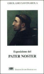 Copertina di 'Esposizione del Pater noster'