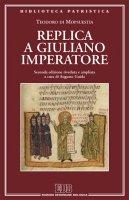Replica a Giuliano imperatore - Teodoro di Mopsuestia