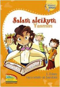 Copertina di 'Salam aleikum Yasmin. L'Islam raccontato ai bambini'