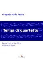 Tempi di quartetto - Paone Gregorio Maria