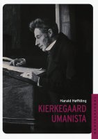 Kierkegard umanista - Harold Hoffding