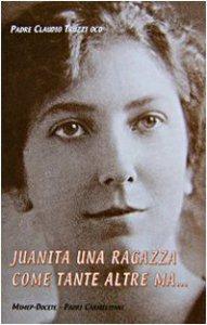 Copertina di 'Juanita una ragazza come tante altre ma...'
