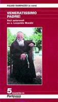Veneratissimo padre. Voci autorevoli su s. Leopoldo Mandic